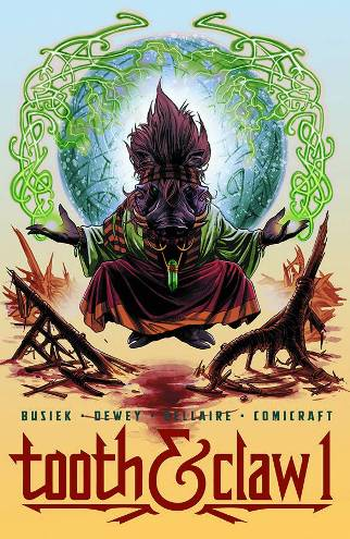 Image Comics' Tooth & Claw #1 By Kurt Busiek and Ben Dewey