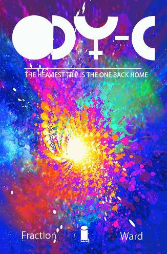Matt Fraction and Christian Ward's ODY-C #1