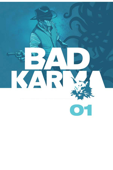 Bad Karma Vol. 1