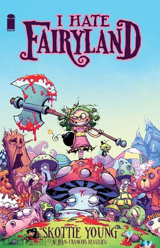 Coming This Fall From Image Comics - Skottie Young's I Hate Fairyland