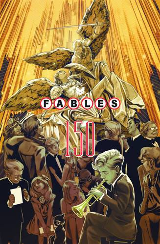 The Final Fables! #150 and/or Volume 22!