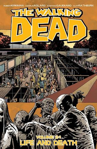 The Walking Dead Volume 23 Life & Death