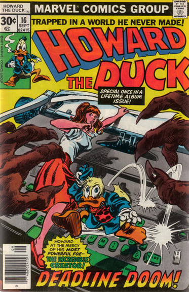 Howard the Duck #16, possibly the most famous/infamous result of lateness.