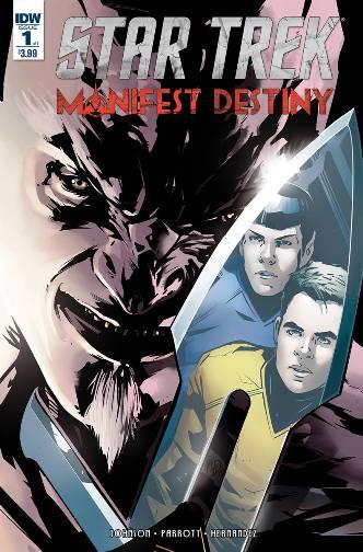 Star Trek Manifest Destiny #1 (of 4), also available in Klingon!