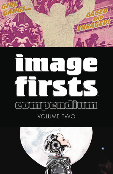 Image Firsts Compendium Volume 2