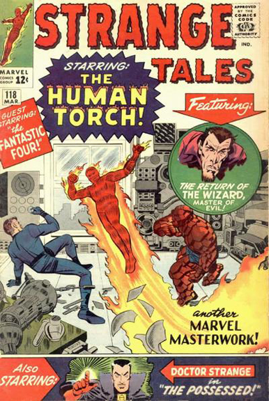 While mentioned on the previous issue's cover, Strange Tales #118 is the first time an image of Doctor Strange appears on a cover.