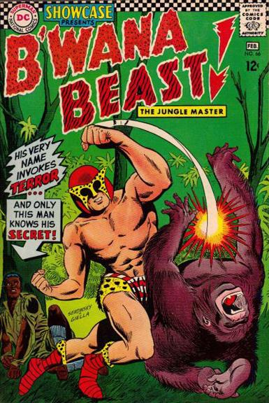 B'Wana Beast. Bad As He Wants To Be.