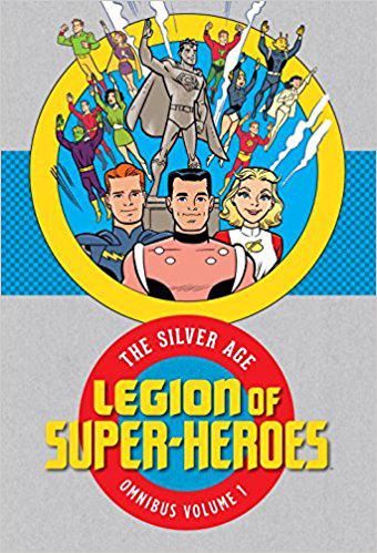 Legion of Super-Heroes Silver Age Omnibus Volume 1