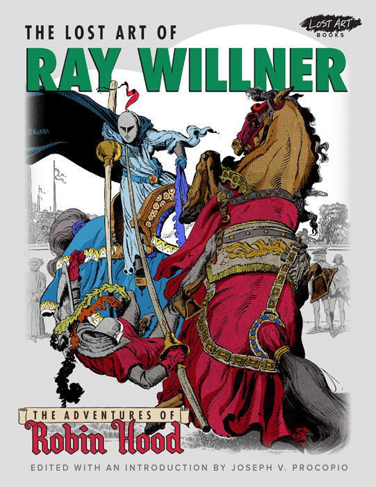 The Lost Art of Ray Willner: The Adventures of Robin Hood