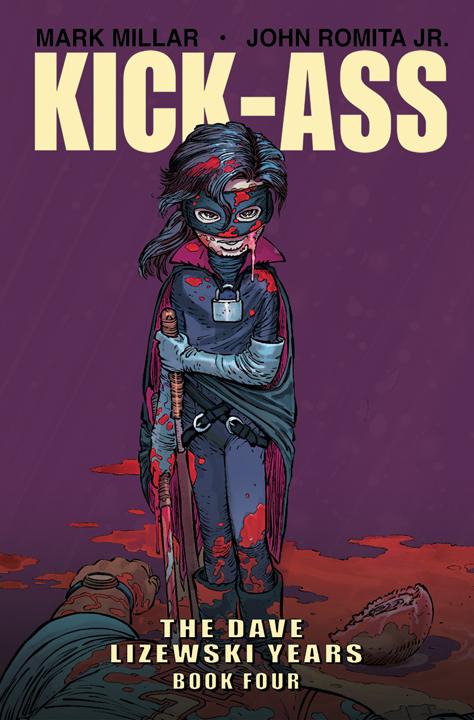 Kick-Ass: The Dave Lizewski Years Vol. 4