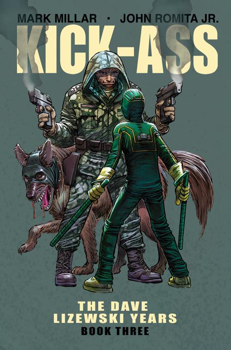 Kick-Ass: The Dave Lizewski Years Vol. 3