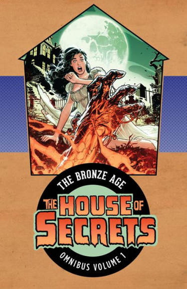 The House of Secrets: The Bronze Age Omnibus