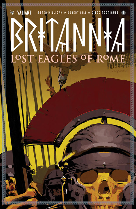 Britannia: Lost Eagles Of Rome #1 Cary Nord Cover