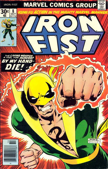 Iron Fist #8, Byrne's only cover for the series.