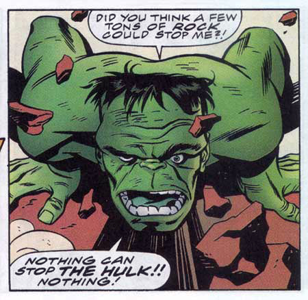 The Incredible Hulk-Go Ahead, YOU Tell Him His Socks Don't Match.