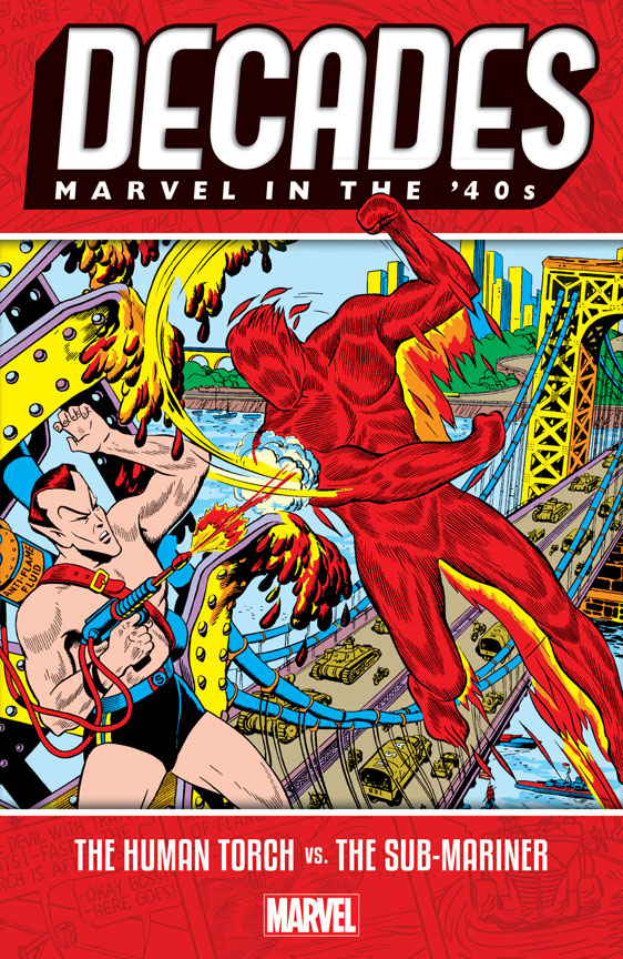 Decades: Marvel In The '40s - The Human Torch Vs. The Sub-Mariner TPB