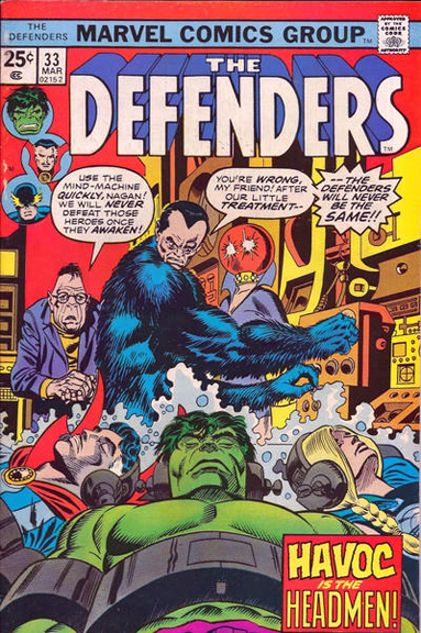 Defenders #33 featuring the villainy of The Headmen (only four of them, not 40,000 Headmen).